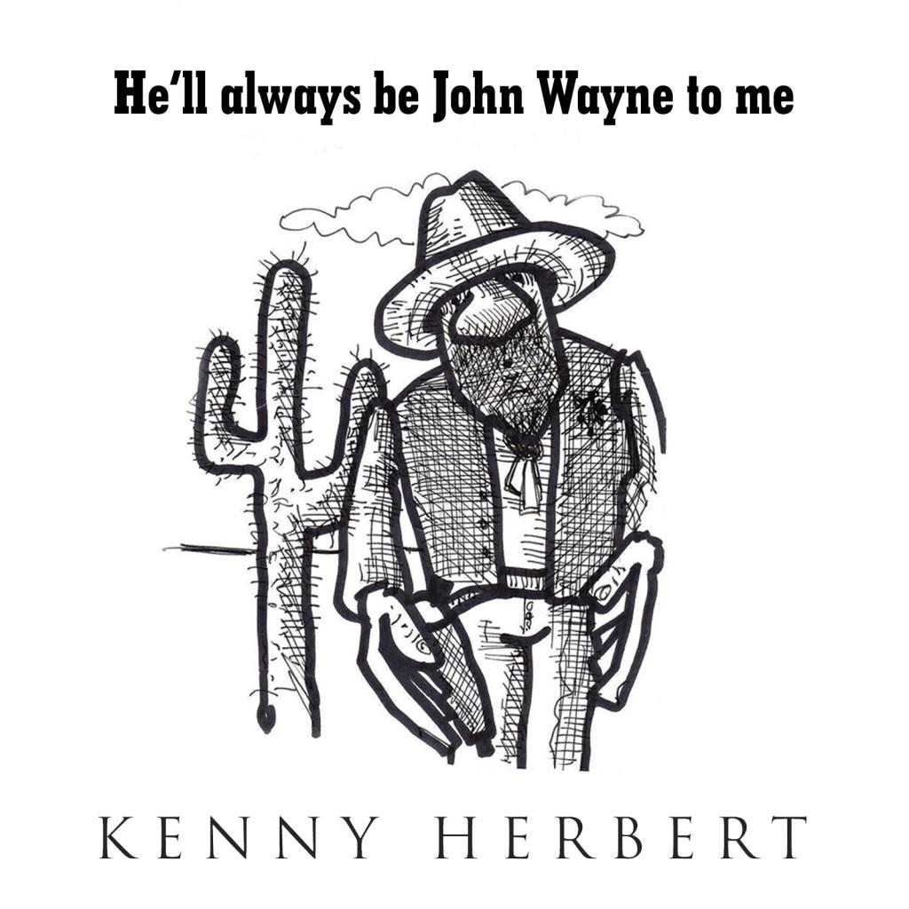 HELL ALL WAYS BE john WAYNE
